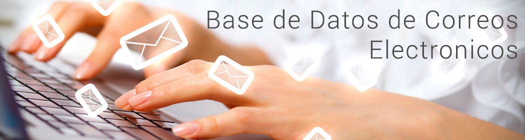 Base de Marketing  -  Base de Datos de Correos Electronicos